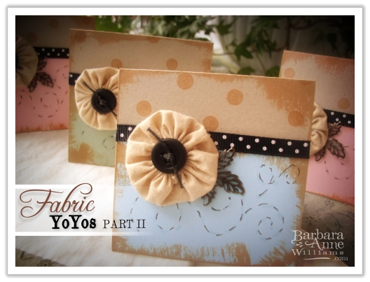 Fabric Yo Yo Cards from bitsofivory.com