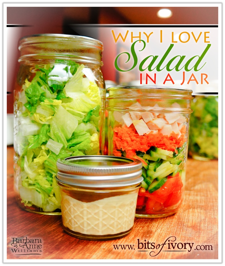 "Chopped lettuce, vegetables, and dressing in jars, ""Why I Love Salad in a jar"" 