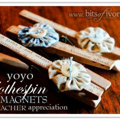 Yo Yo Clothespin Magnets – for Teacher Appreciation