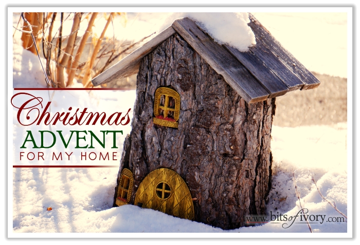 Christmas Advent For My Home | 24 days to a peaceful Christmas home | www.bitsofivory.com