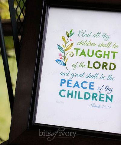 And all thy children shall be taught of the Lord and great shall be the peace of thy children.