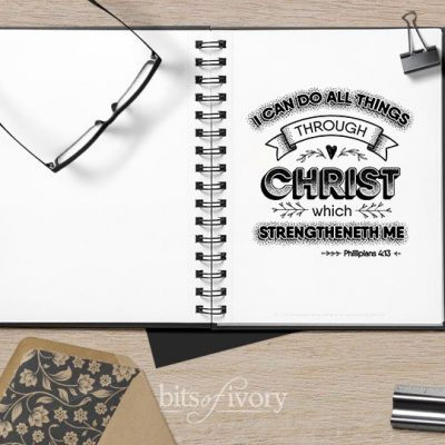 """""""I Can Do All Things Through Christ"""" Printable"""